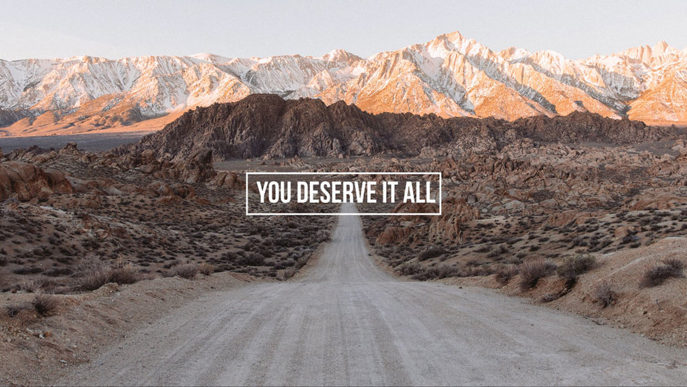 you-deserve-it-all.jpg