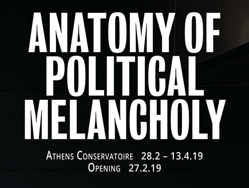 Anatomy  of Political Melancholy, Schwarz Foundation, ATHENS CONSERVATORY, depression era, athens, greece