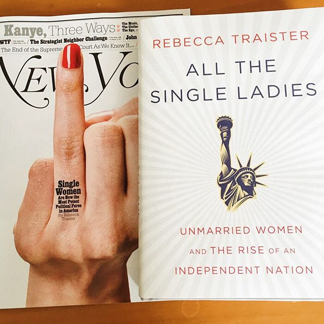 Rebecca Traister All the Single Ladies