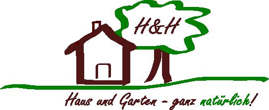 H&H Haus und Garten - ganz natürlich