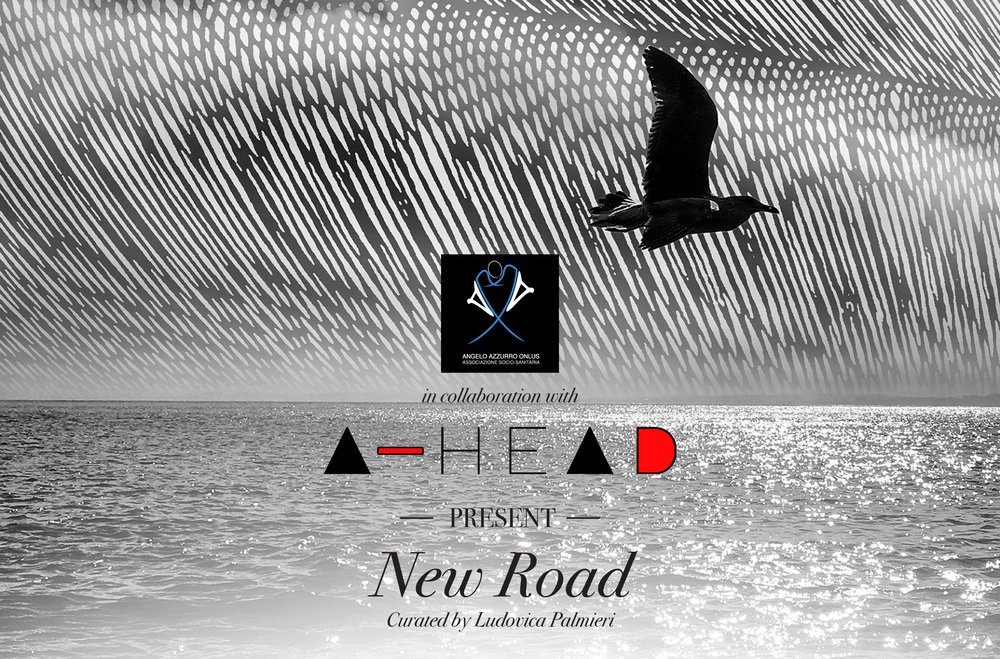 A-Head presents New Road curated by Ludovica Palmieri