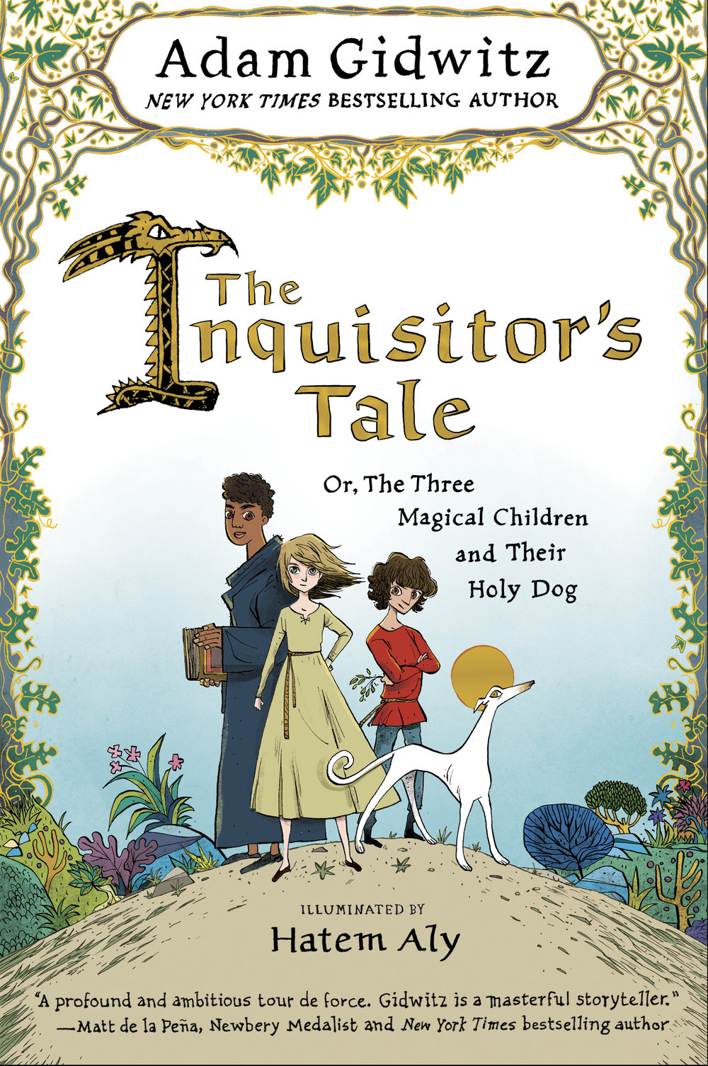 The Inquisitors Tale Or, The Three Magical Children and Their Holy Dog  by Adam Gidwitz