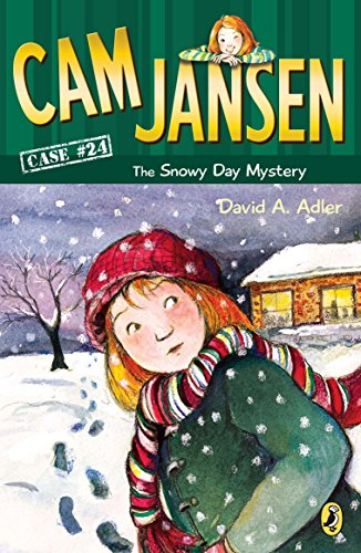 Cam Jansen: the Snowy Day Mystery #24  by David A. Adler