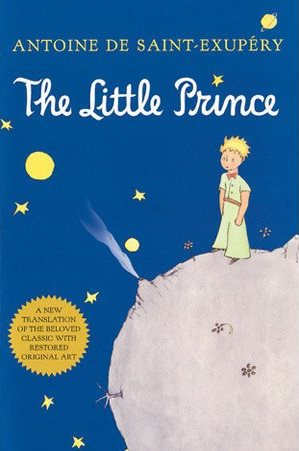 The Little Prince,  by Antoine de Saint-Exupery
