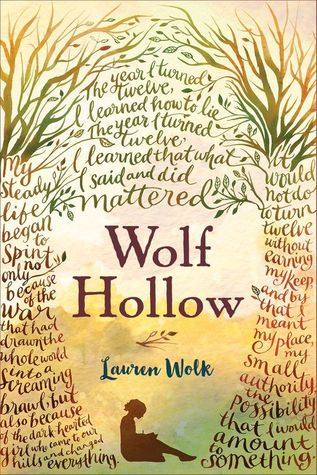 Wolf Hollow,  by Lauren Wolk