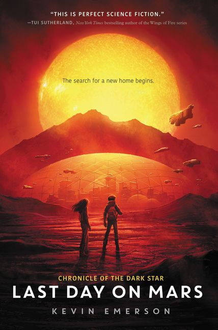 Last Day on Mars,  by Kevin Emerson