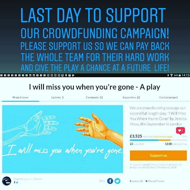 "Hey stars! Our crowdfunding campaign for ""I will miss you when you're gone"" is almost over! But worry not, there is still time to support our little play and the extraordinary team behind it! Thank you for coming with us on this journey and remember, the show is on until SATURDAY 😁"
