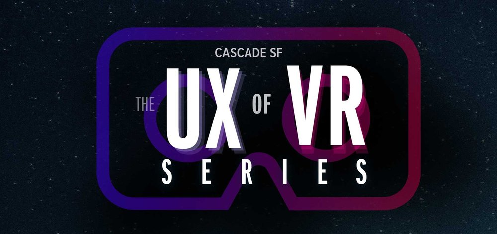 October 2 - 5 in San Francisco, CA - 4 Nights after Work • 6:00PM - 9:00PMDesigners have a huge impact on the future of virtual reality. By applying design thinking techniques, we can improve the usability of immersive experiences and make more accessible and user friendly apps.   In this series, we'll explore how to design the ultimate user experience for virtual reality.