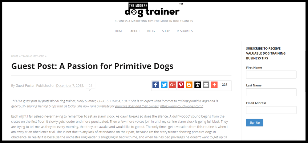 "It all started with a little blog post called ""A Passion for Primitive Dogs""... -  Source: The Modern Dog Trainer"
