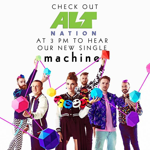 "Psssst tune into @altnation TODAY to be the first to hear ""Machine"" anywhere from 3-3:30 pm and 8-8:30 pm EST! P.S. Crank dat volume all the way 🆙 !! 🔊⚙🎶🎉💃💞"