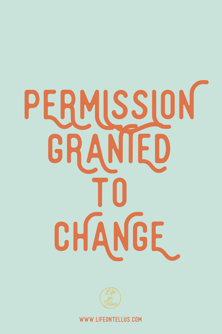 Permission to change