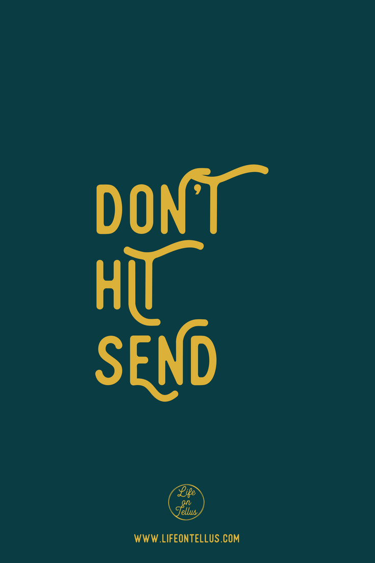 Don't Hit Send mindfulness