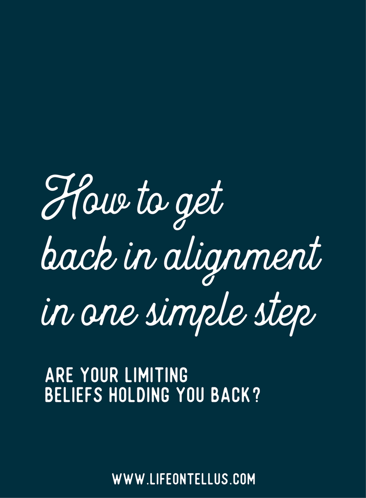 How to get back in Alignment in ONE simple step