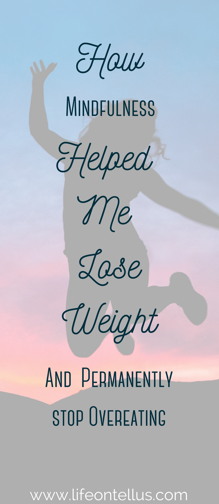 How Mindfulness helped me lose weight
