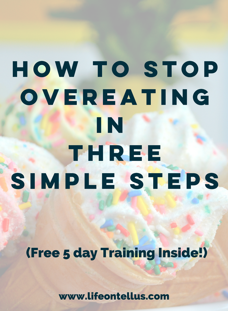 How to Stop Overeating in Three Simple Steps