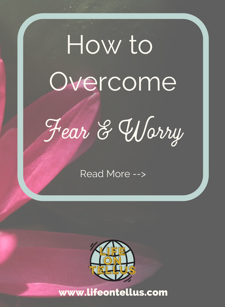 How to overcome fear and worry .png
