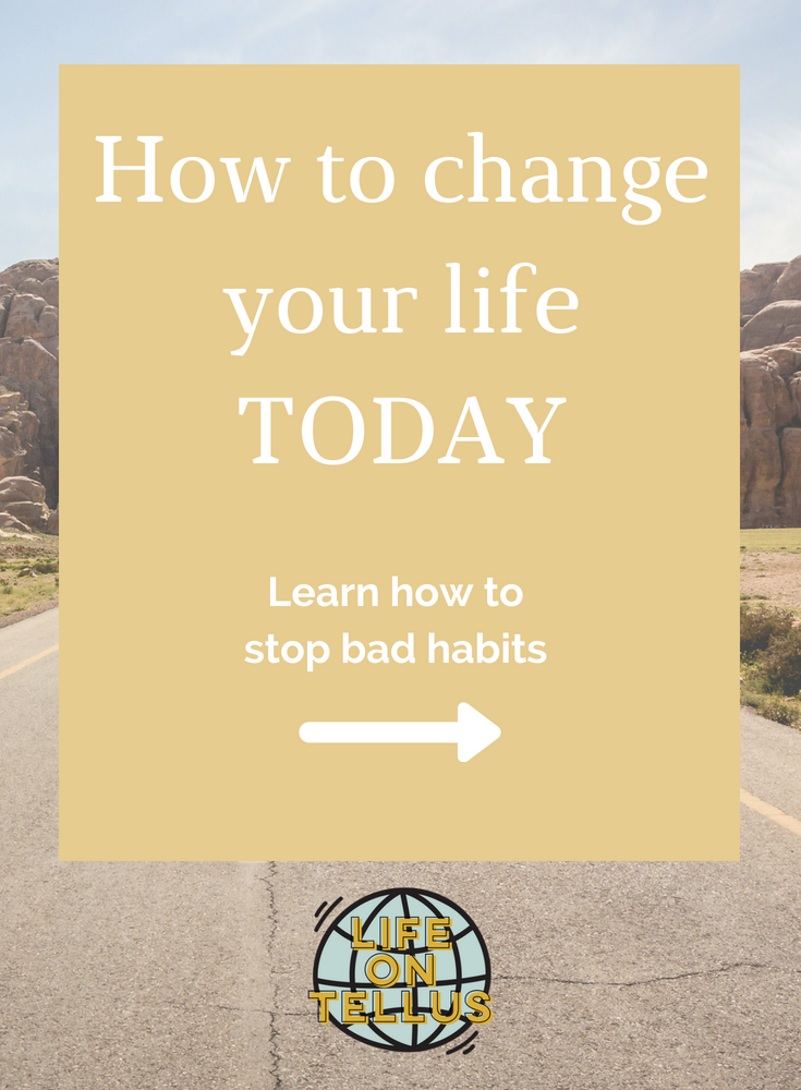 How to change your life today.png