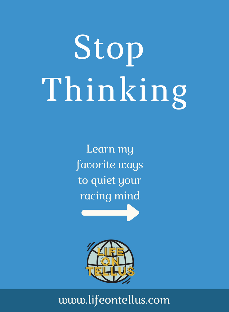 Stop thinking and start meditating.png
