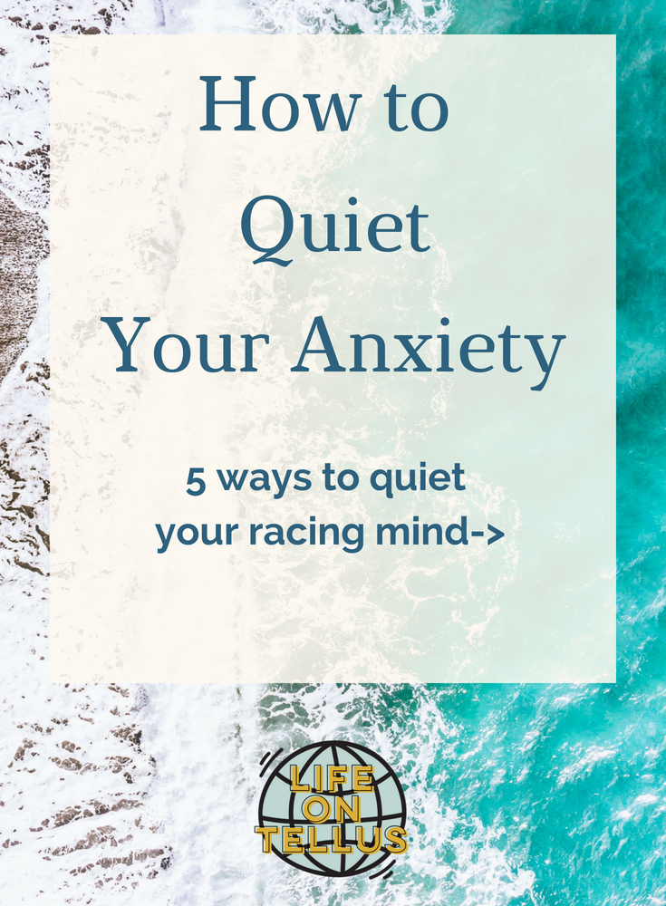 How to quiet your anxiety.png
