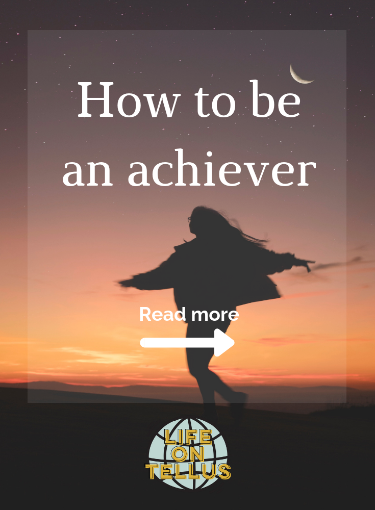 How to be an acheiver. .png