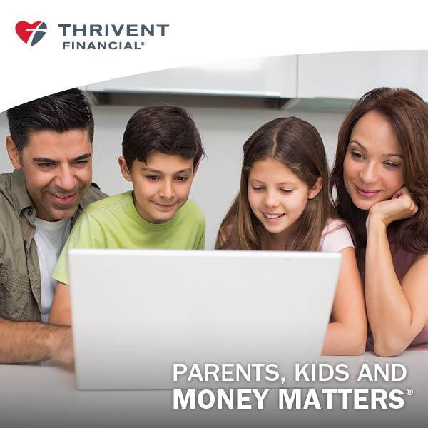 thrivent parents kids money matters.jpg
