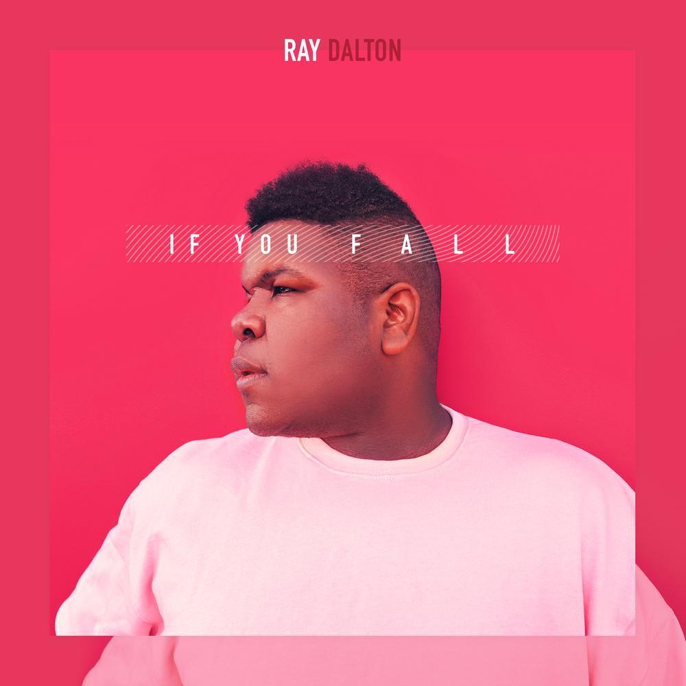 RayDalton-IfYouFall-CoverArt_1500x1500.png