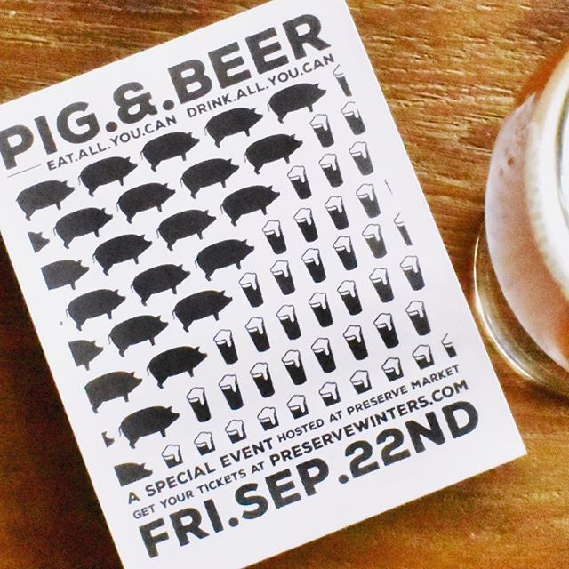 next Pig&Beer in 18 days! only $40, don't miss tickets at preservewinters.com