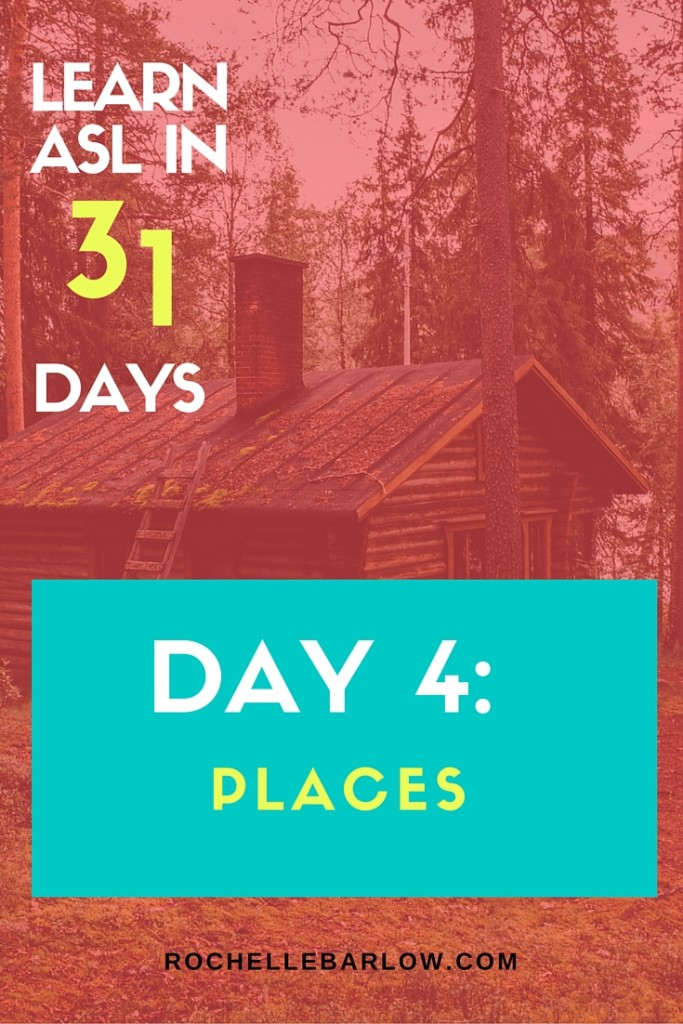 Learn ASL in 31 Days | Day 4 Places