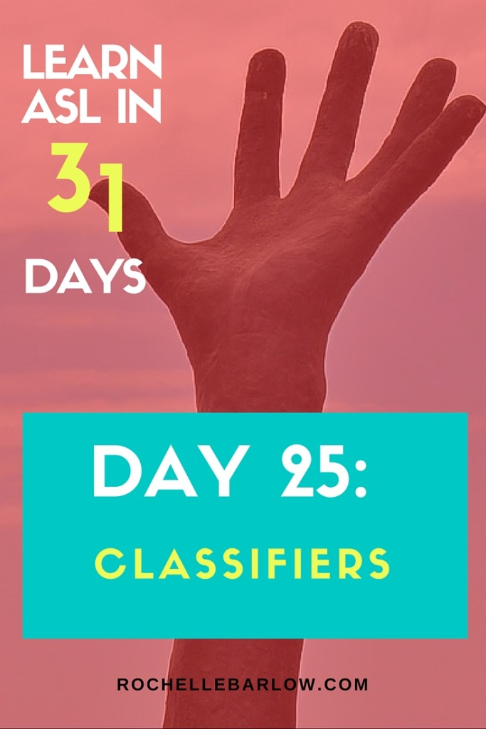 You've been dying to learn ASL forever! Now you can! You'll learn not only vocabulary, but also grammar and all the skills the go along with ASL. For FREE! Pin so you can have easy access to all 31 lessons | Classifiers