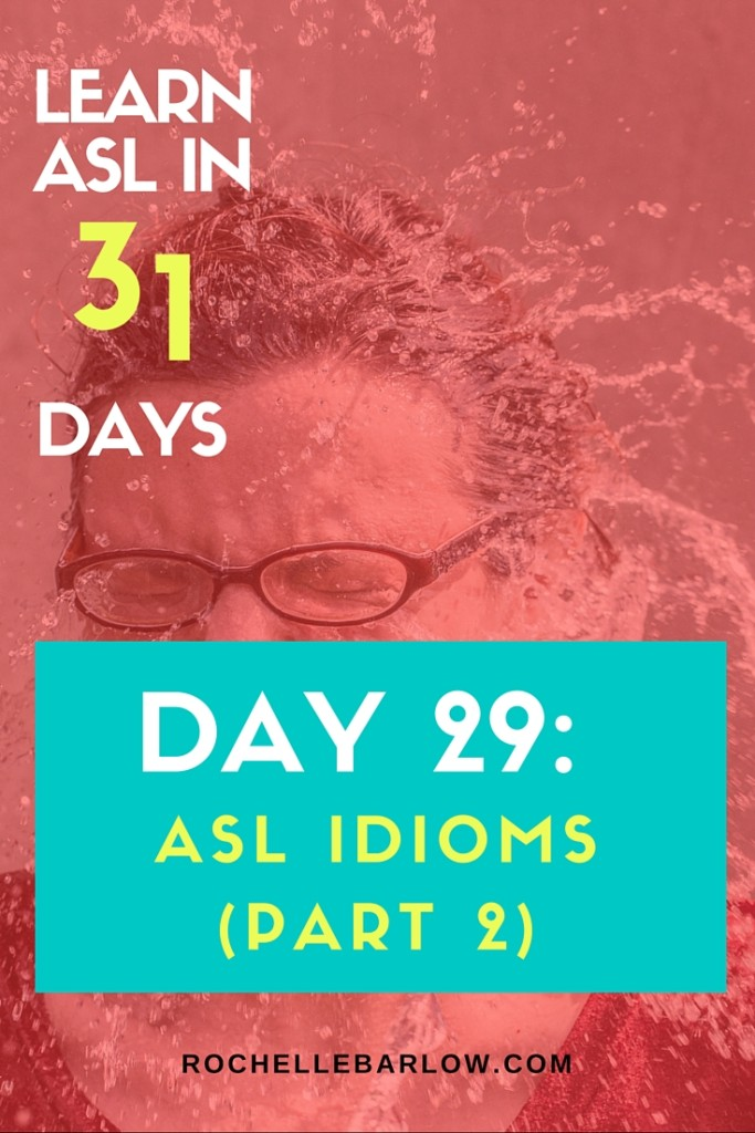 You've been dying to learn ASL forever! Now you can! You'll learn not only vocabulary, but also grammar and all the skills the go along with ASL. For FREE! Pin so you can have easy access to all 31 lessons | ASL Idioms Part 2