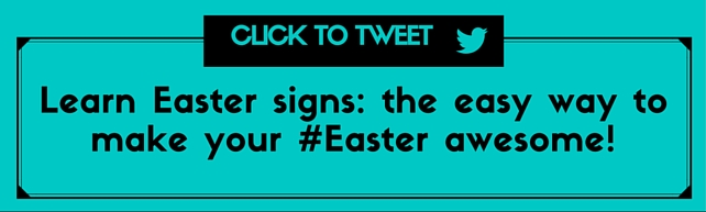 Easter Signs: The Easy Way to Make Your Easter Awesome