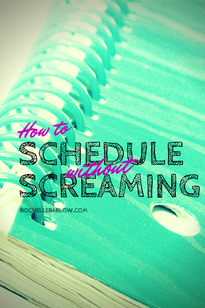 schedule without scream