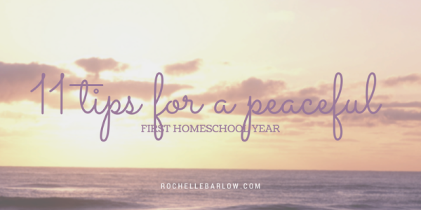 11 tips for a peaceful first homeschool year