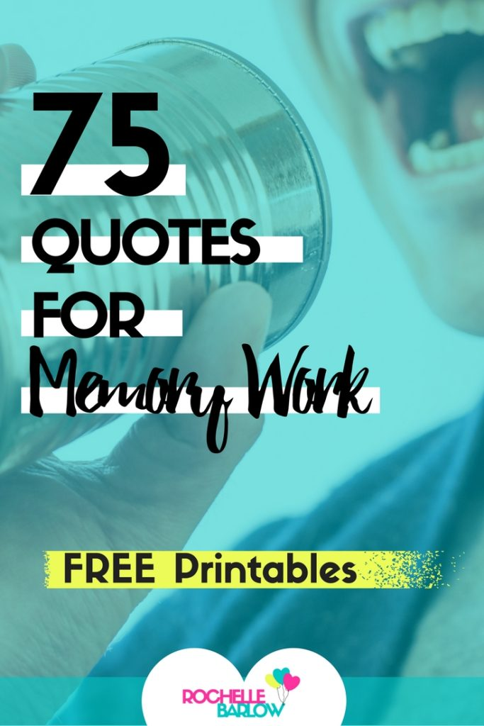 75 Quotes For Memory Work Asl Rochelle