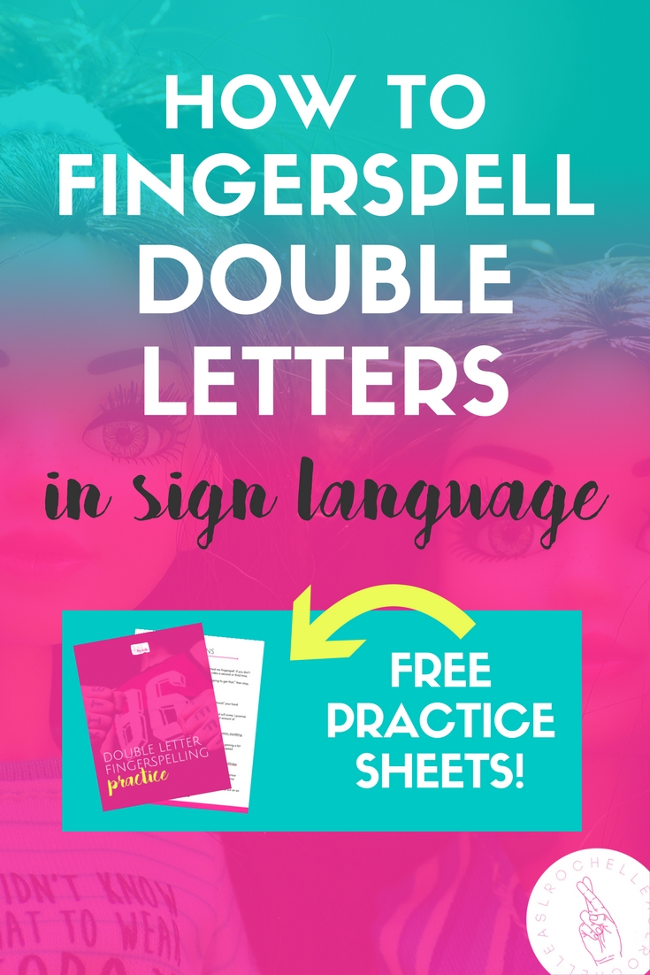Want to know how to fingerspell double letters in sign language? Learn the 3 rules (plus 2 alternative methods) and see plenty of examples to see exactly HOW to use the rules. Download the free practice sheets to retain the rules and make sure you can do it too! Check it out.