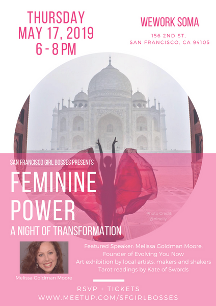 Feminine Power: A Night of Transformation @ WeWork SOMA