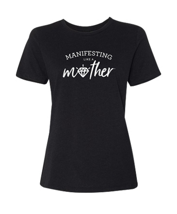 Wholeheartedly-Manifesting-Like-a-Mother-Tee.jpg