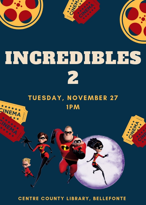 Incredibles 2 at Bellefonte.jpg