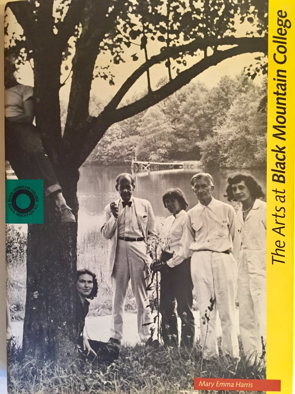 The Arts at Black Mountain College by Mary Emma Harris, MIT Press 1987