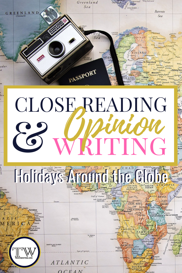 Holidays around the globe close reading and opinion writing lesson