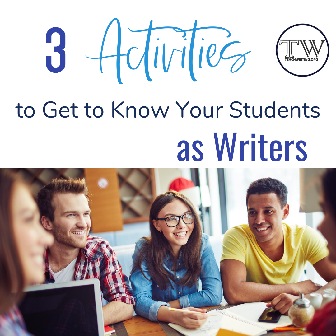 3 Activities to Get to Know Your Students as Writers