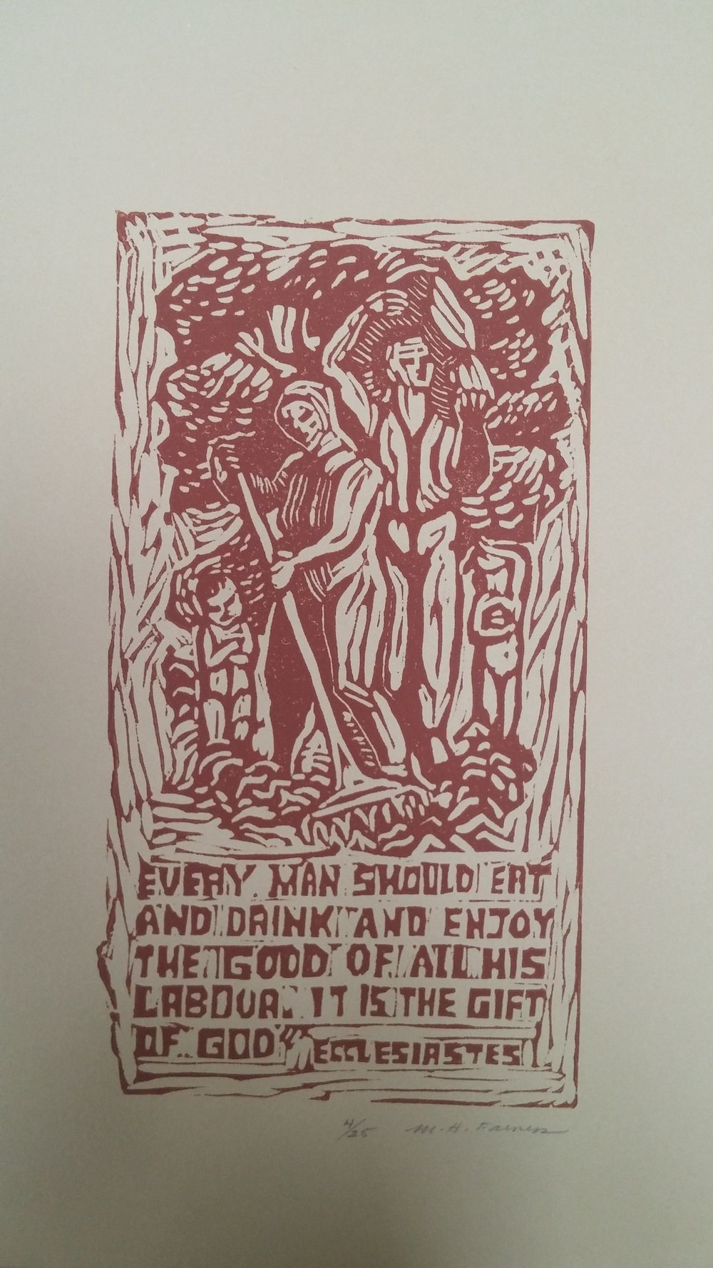 Ecclesiastes, Enjoy the Good of All His Labor, print, 11x15, 4 of 25 Pathways Original Print Collection