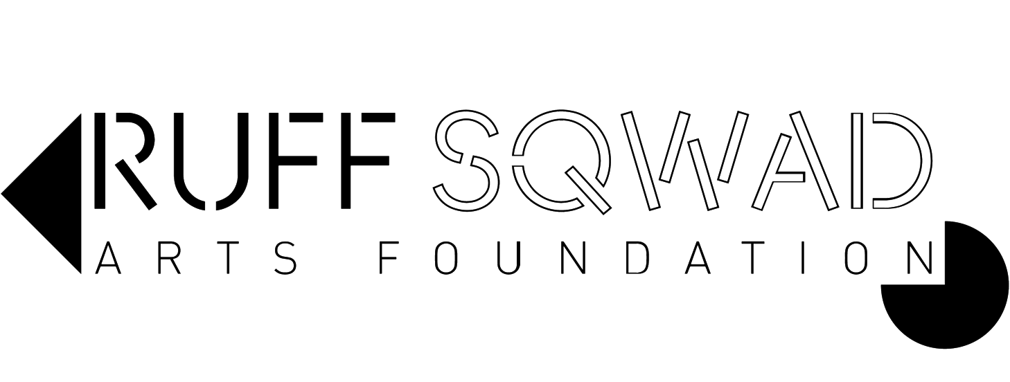Ruff Sqwad Arts Foundation