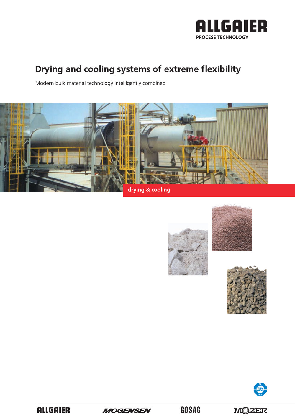 Drying and cooling systems of extreme flexibility