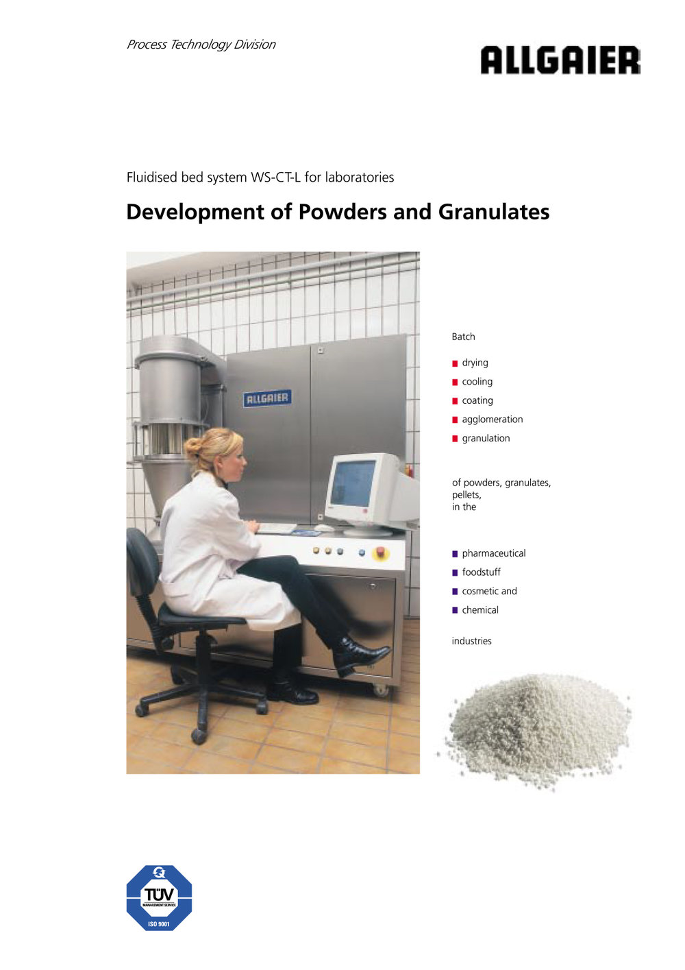 Development of Powders and Granulates