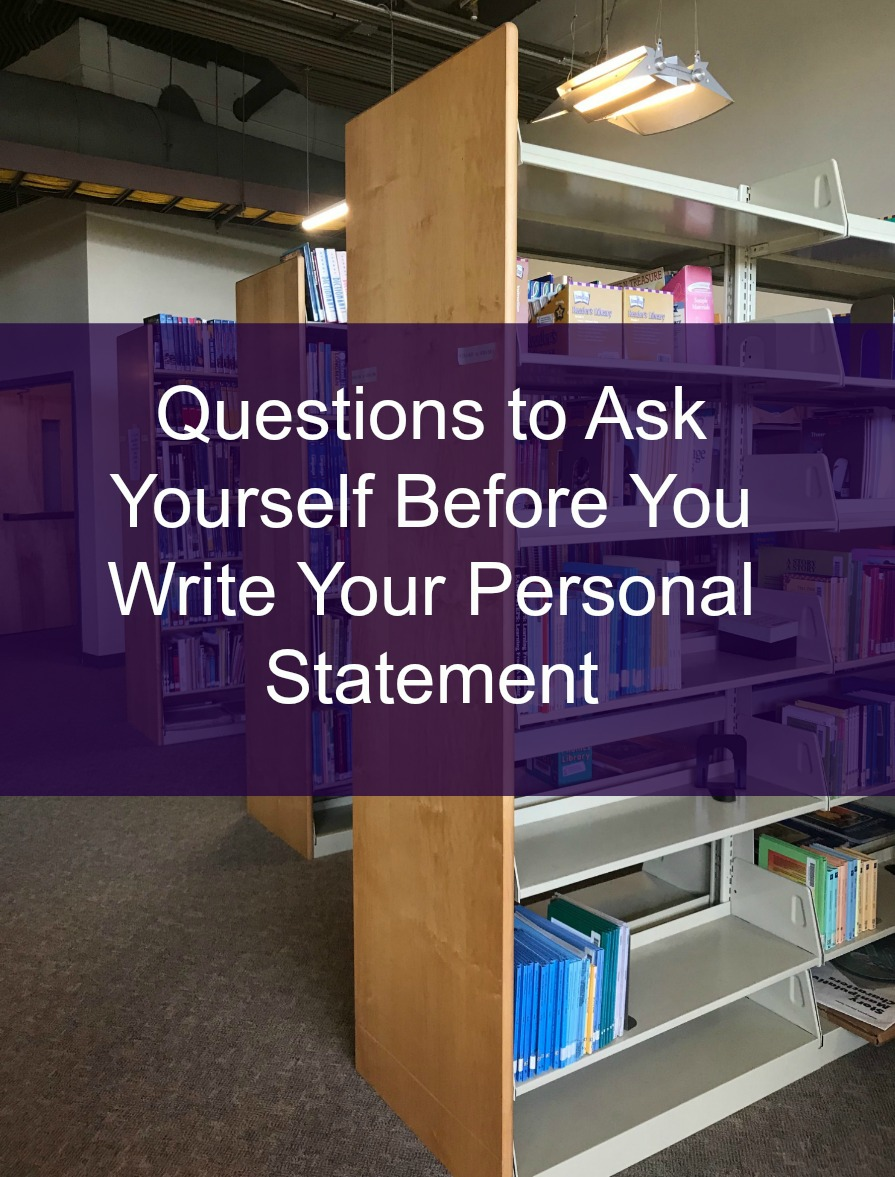 Questions To Ask Yourself Before You Start Writing Your Personal Statement Koodoos College Admissions Resources