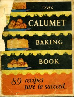 1929 Calumet Baking Book