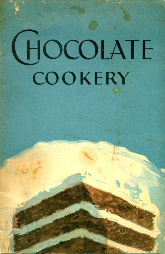 1929 Chocolate Cookery ... Baker's Chocolate