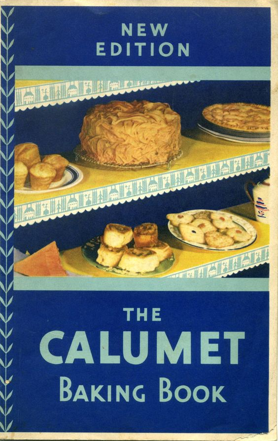 1931 The Calumet Baking Book ... Calumet Baking Powder ... great sugar cookie recipe