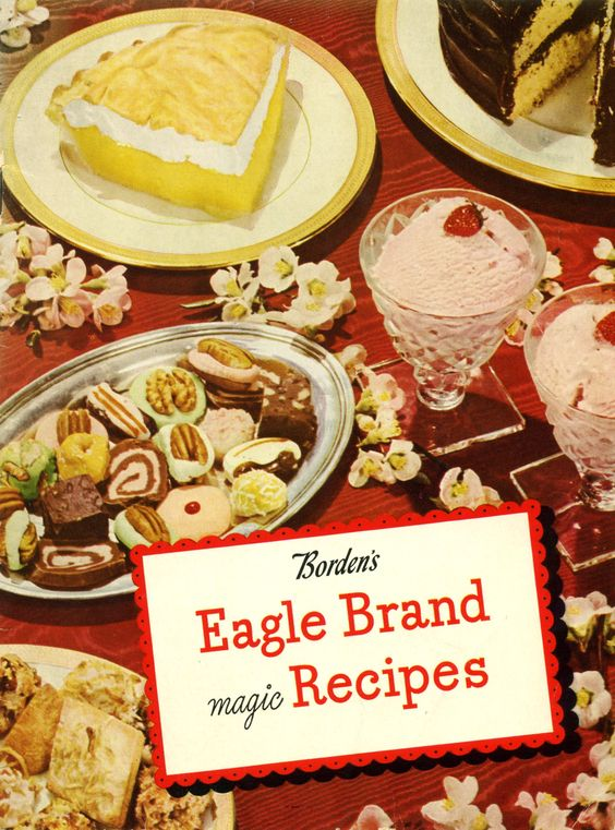1946 Borden's Eagle Brand Magic Recipes ... still a great ingredient; my favorite recipe is Key Lime Pie